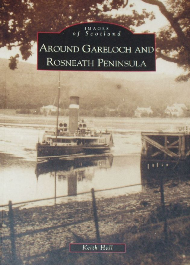 Around Gareloch and Rosneath Peninsula, by Keith Hall